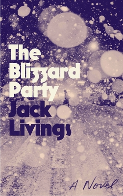 The Blizzard Party: A Novel Cover Image
