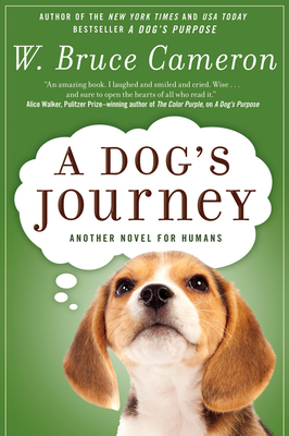 A Dog's Journey: A Novel (A Dog's Purpose #2) Cover Image