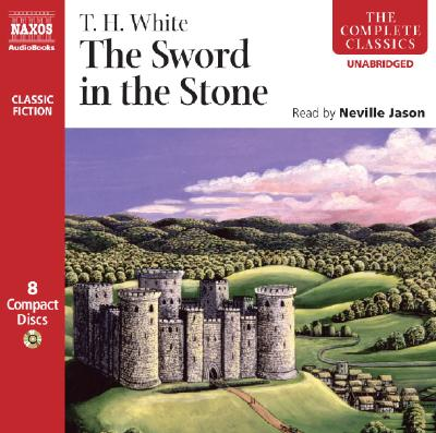 Cover for The Sword in the Stone (Complete Classics)