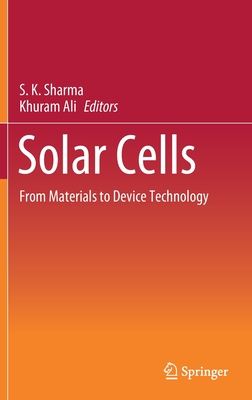 Solar Cells: From Materials to Device Technology Cover Image