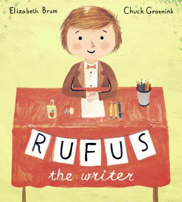Cover for Rufus the Writer