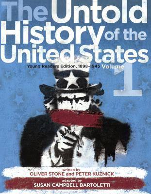 The Untold History of the United States: Young Readers Edition, 1898-1945 Cover Image