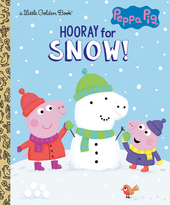 Hooray for Snow! (Peppa Pig) (Little Golden Book) Cover Image