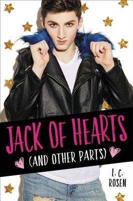 Jack of Hearts (and Other Parts) by L.C. Rosen