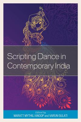 Scripting Dance in Contemporary India Cover Image