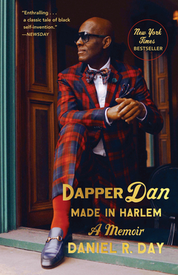 Dapper Dan: Made in Harlem: A Memoir Cover Image