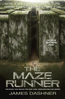The Maze Runner Movie Tie-In Edition (Maze Runner, Book One) (The Maze Runner Series #1) Cover Image