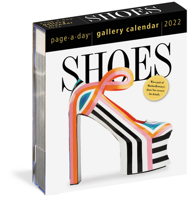 Shoes Page-A-Day Gallery Calendar 2022: A Tribute to the World's Most Amazing Footwear Cover Image