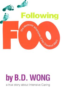 Following Foo: (the electronic adventures of The Chestnut Man) Cover Image