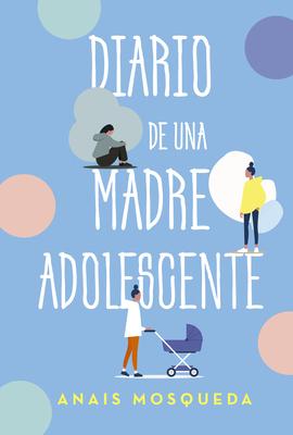 Diario de Una Madre Adolescente Cover Image