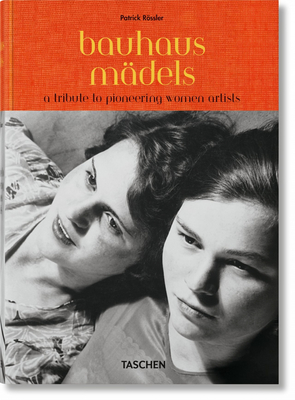 Bauhausmädels. a Tribute to Pioneering Women Artists Cover Image