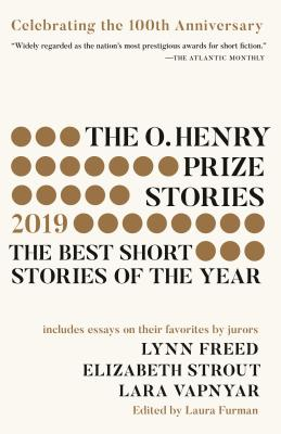 The O. Henry Prize Stories 100th Anniversary Edition (2019) (The O. Henry Prize Collection) Cover Image