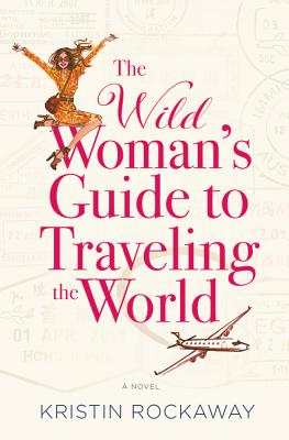 Wild Woman's Guide to Traveling the World cover image