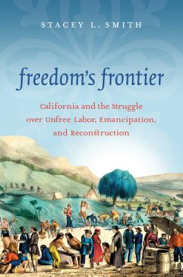 FREEDOM'S FRONTIER -  By Stacey L. Smith