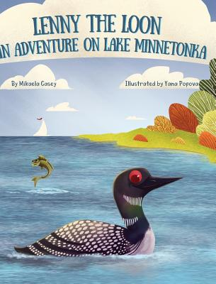 Lenny the Loon: An Adventure on Lake Minnetonka Cover Image