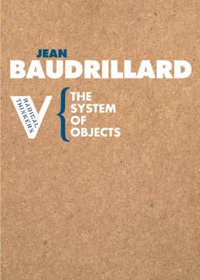 The System of Objects (Radical Thinkers) Cover Image
