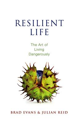Resilient Life: The Art of Living Dangerously Cover Image