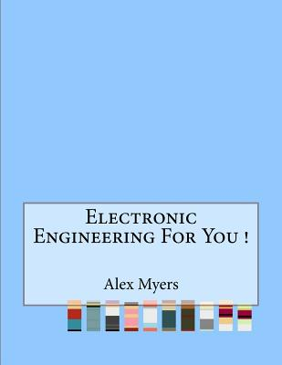 Electronic Engineering For You ! Cover Image