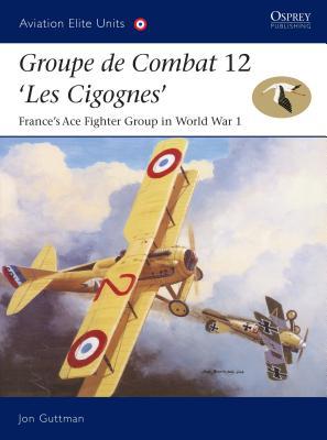 Groupe de Combat 12, 'Les Cigognes' Cover