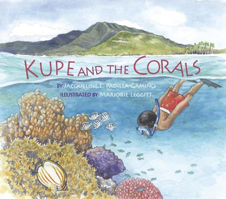 Kupe and the Corals (Long Term Ecological Research) Cover Image