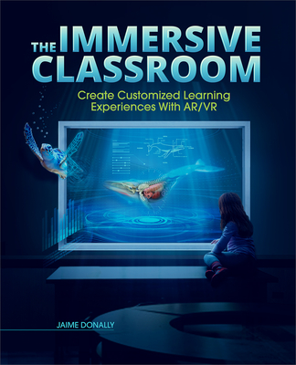 The Immersive Classroom: Create Customized Learning Experiences with Ar/VR Cover Image