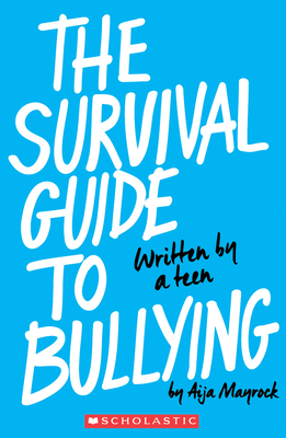 The Survival Guide to Bullying Cover