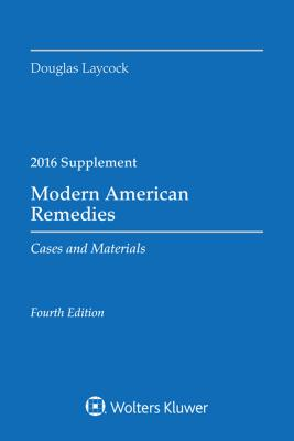 Modern American Remedies Cases and Materials: 2016 Case Supplement Cover Image