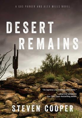 Desert Remains: A Gus Parker and Alex Mills Novel Cover Image