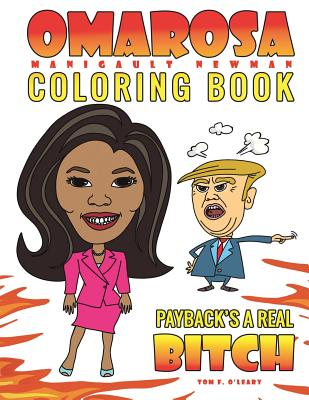 Omarosa Manigault Newman Coloring Book: Payback's a Real Bitch Cover Image