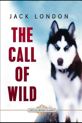 The Call of the Wild: Illustrated Edition Cover Image