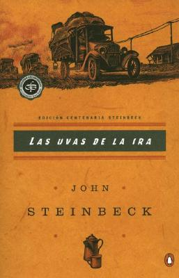 Las uvas de la ira: (Spanish language edition of The Grapes of Wrath) Cover Image