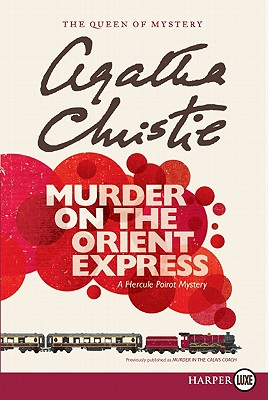 Murder on the Orient Express (Hercule Poirot Mysteries #10) Cover Image