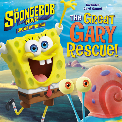The SpongeBob Movie: Sponge on the Run: The Great Gary Rescue! (SpongeBob SquarePants) (Pictureback(R)) Cover Image