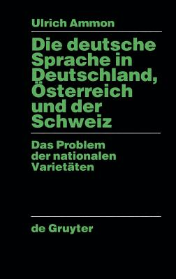 Die deutsche Sprache in Deutschland, Österreich und der Schweiz Cover Image