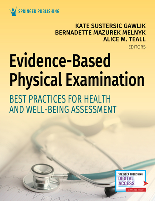 Evidence-Based Physical Examination: Best Practices for Health & Well-Being Assessment Cover Image