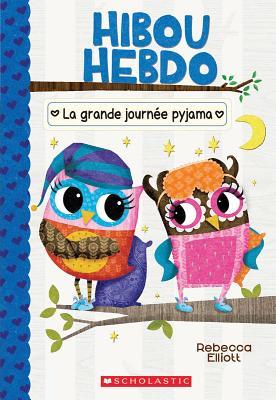 Hibou Hebdo: N° 9 - La Grande Journée Pyjama Cover Image