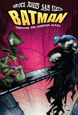 Batman Through the Looking Glass Cover
