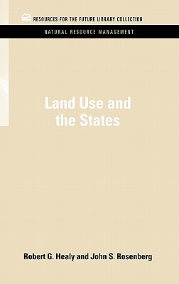Land Use and the States (Rff Natural Resource Management Set) Cover Image