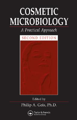 Cosmetic Microbiology: A Practical Approach Cover Image