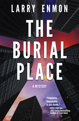 The Burial Place: A Rob Soliz and Frank Pierce Mystery Cover Image