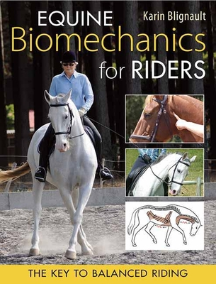 Equine Biomechanics for Riding: The Key to Balanced Riding Cover Image