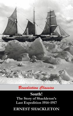 South! The Story of Shackleton's Last Expedition 1914-1917 Cover Image