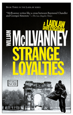 Strange Loyalties: A Laidlaw Investigation Cover Image