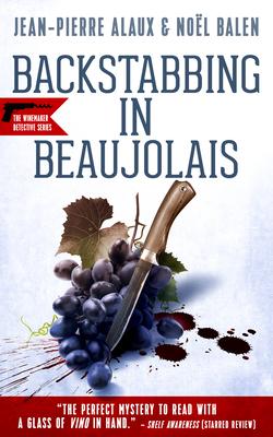 Backstabbing in Beaujolais (Winemaker Detective #8) Cover Image