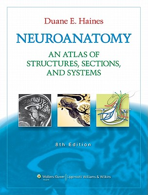 Neuroanatomy: An Atlas of Structures, Sections, and Systems Cover Image