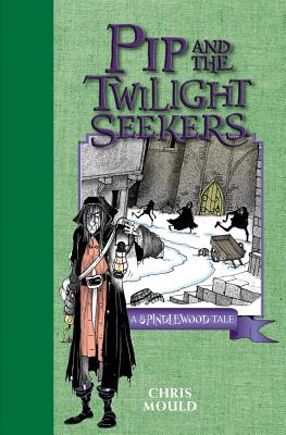 Pip and the Twilight Seekers Cover