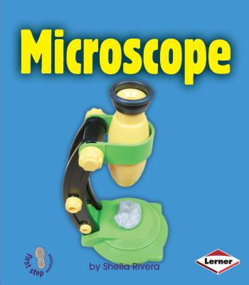 Microscope (First Step Nonfiction -- Simple Tools) Cover Image