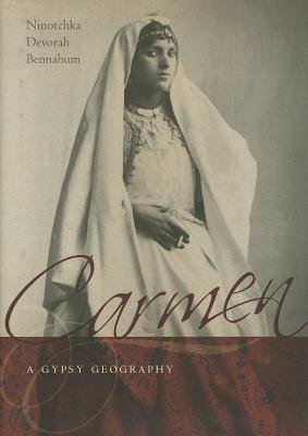 Carmen, a Gypsy Geography Cover Image