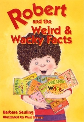 Robert and the Weird and Wacky Facts Cover