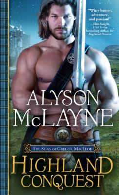 Cover for Highland Conquest (Sons of Gregor MacLeod #2)